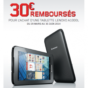 offre de remboursement 30 sur tablette lenovo. Black Bedroom Furniture Sets. Home Design Ideas