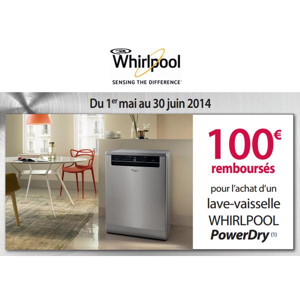 offre de remboursement whirlpool 100 pour l achat d un lave vaisselle power dry. Black Bedroom Furniture Sets. Home Design Ideas