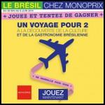 Tirage au Sort Monoprix sur Facebook : Un Voyage pour deux au Brésil à Gagner - anti-crise.fr