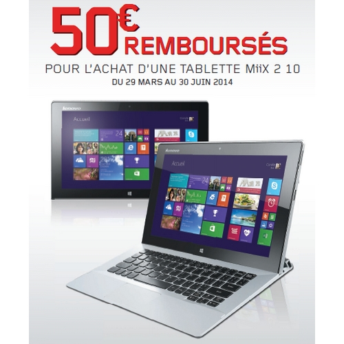 offre de remboursement 50 sur tablette lenovo. Black Bedroom Furniture Sets. Home Design Ideas