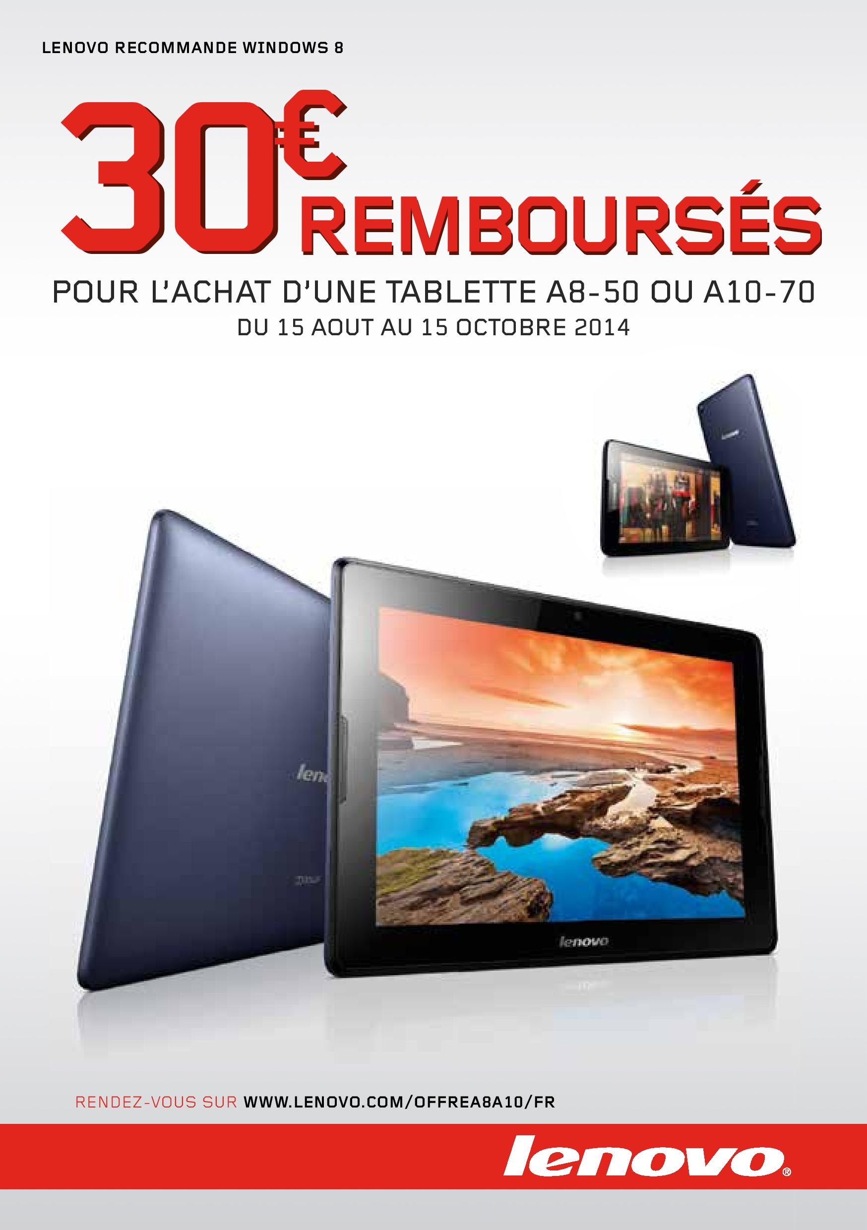offre de remboursement odr 30 sur tablette lenovo. Black Bedroom Furniture Sets. Home Design Ideas
