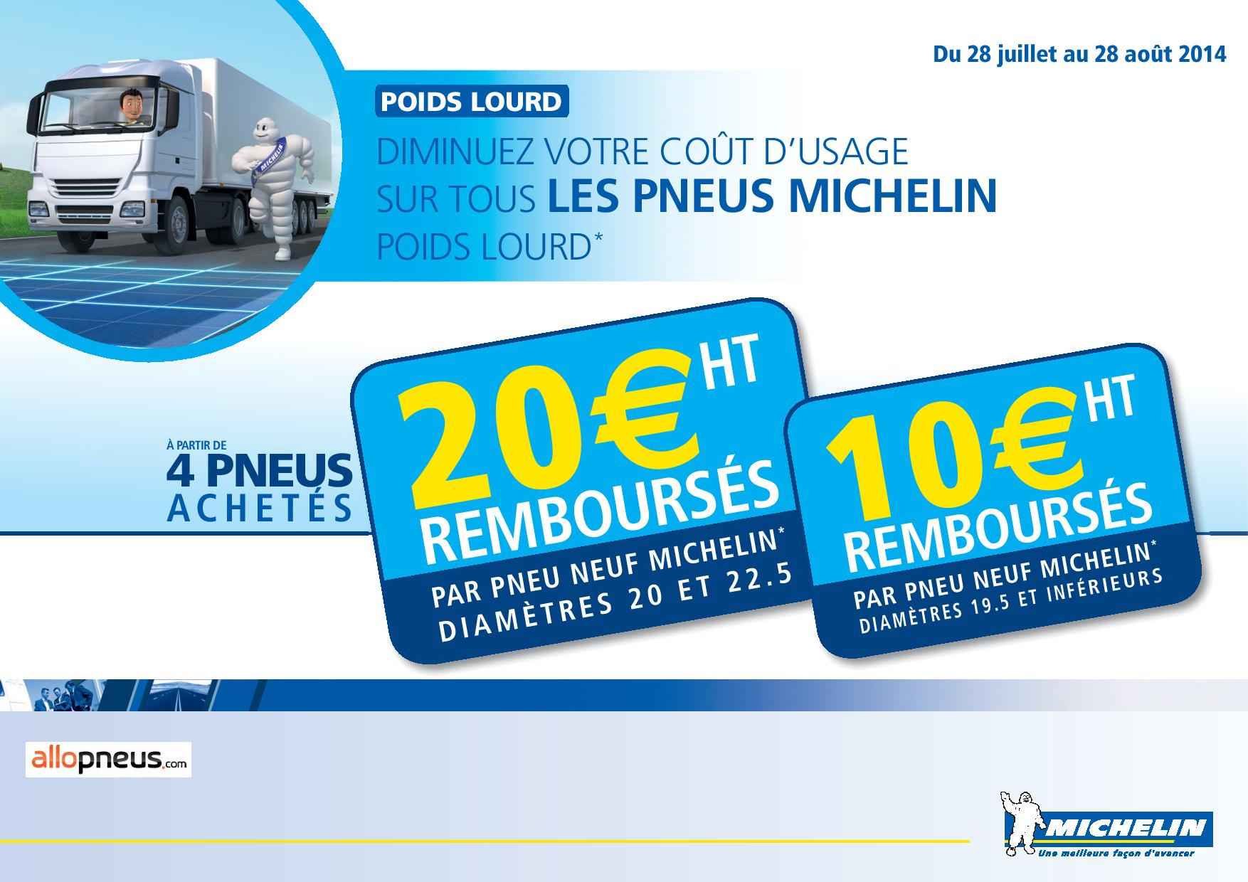 offre pro 20 ht rembours s sur pneus michelin poids lourds. Black Bedroom Furniture Sets. Home Design Ideas