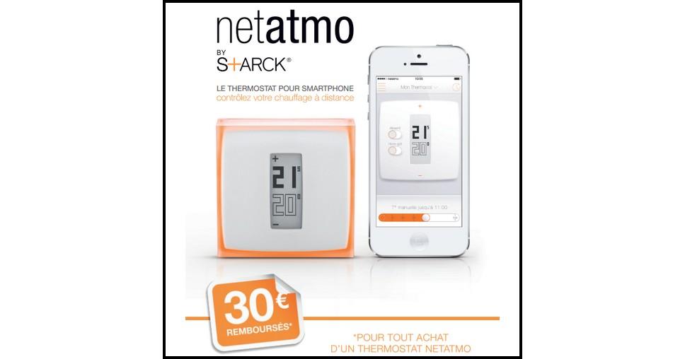 Offre de Remboursement (ODR) Netatmo : 30 € sur Thermostat pour Smartphone - anti-crise.fr