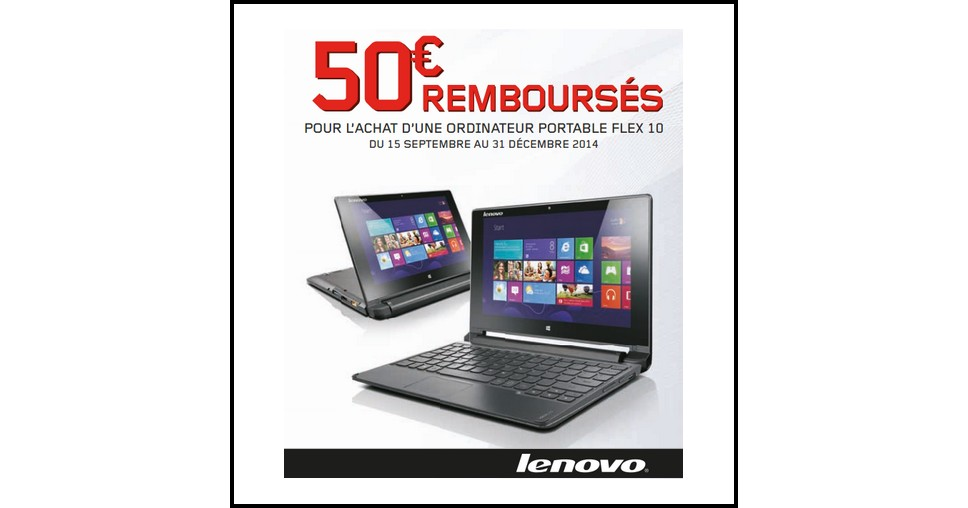 offre de remboursement odr lenovo 50 sur ordinateur portable flex 10 catalogues promos. Black Bedroom Furniture Sets. Home Design Ideas