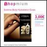 Offre de Remboursement (ODR) Shopmium : Soins Hydratants Corps Sublime Body L'Oréal à 3,00 € - anti-crise.fr