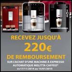 Offre de Remboursement (ODR) De'Longh / Melitta : Jusqu'à 220 € sur Machine Automatique Caffeo® - anti-crise.fr