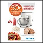 Offre de Remboursement (ODR) Philips : Jusqu'à 50 € sur Kitchen Machine® - anti-crise.fr
