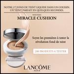Test de Produit Beauté Test : Miracle Cushion de Lancôme - anti-crise.fr