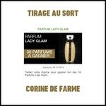 Tirage au Sort Corine de Farme : Eau de Toilette Lady Glam - anti-crise.fr