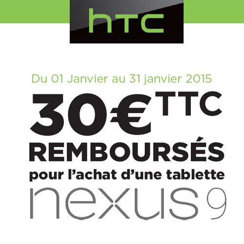 offre de remboursement odr 30 sur tablette nexus 9 htc. Black Bedroom Furniture Sets. Home Design Ideas