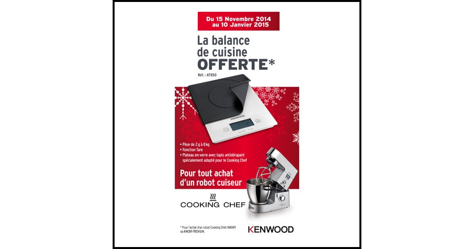 bon plan kenwood balance de cuisine offerte. Black Bedroom Furniture Sets. Home Design Ideas