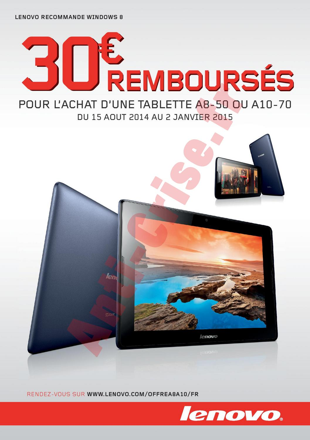 offre de remboursement odr 30 sur tablette lenovo a8 50 ou a10 70. Black Bedroom Furniture Sets. Home Design Ideas