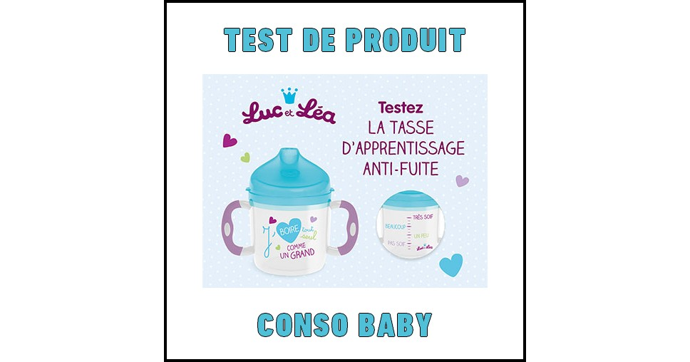 test de produit conso baby tasse d apprentissage anti fuite luc et l a. Black Bedroom Furniture Sets. Home Design Ideas