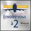 Bon Plan Whirlpool : Un Vol A/R en Europe pour 2 personnes Offert - anti-crise.fr