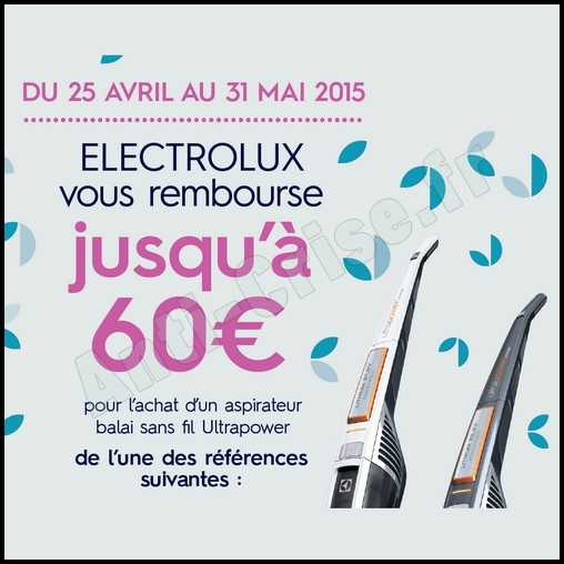 offre de remboursement odr electrolux 60 sur aspirateur balai sans fil ultrapower. Black Bedroom Furniture Sets. Home Design Ideas