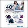 Offre de Remboursement (ODR) Philips : 40 € sur Centrale Vapeur PerfectCare - anti-crise.fr