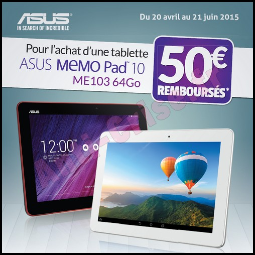 offre de remboursement odr asus 50 sur tablette memo pad 10 me103. Black Bedroom Furniture Sets. Home Design Ideas