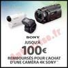 Offre de Remboursement Sony : 100 € sur Caméra 4K - anti-crise.fr