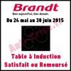 Offre d'Essai Brandt : Table à Induction - Satisfait ou 100 % Remboursé - anti-crise.fr
