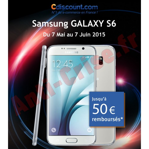 offre de remboursement odr samsung cdiscount 50 sur smartphone galaxy s6. Black Bedroom Furniture Sets. Home Design Ideas