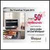 Offre de Remboursement (ODR) Whirlpool : 50 € sur Micro-ondes Jet Chef - anti-crise.fr