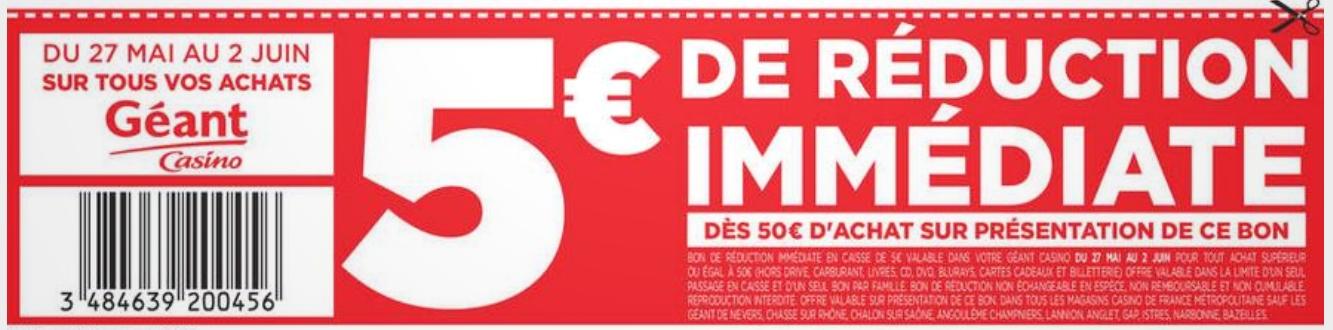 Bon Plan 5€ de remise dès 50€ d Achat chez Géant Casino - Catalogues ... 96ad4cb3152