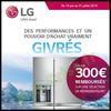 Offre de Remboursement LG : 300 € sur Réfrigérateur - anti-crise.fr