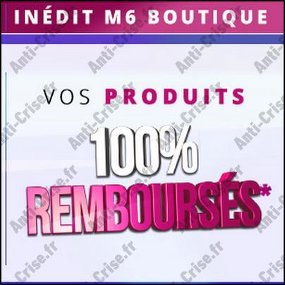 offre de remboursement m6 boutique vos produits 100. Black Bedroom Furniture Sets. Home Design Ideas