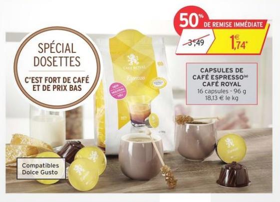Bon Plan Café Royal : Capsules compatibles Dolce Gusto® Gratuites chez Intermarché - anti-crise.fr