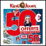 Bon Plan King Jouet : 50 euros achetés, 100 % remboursés en 2 bons - anti-crise.fr