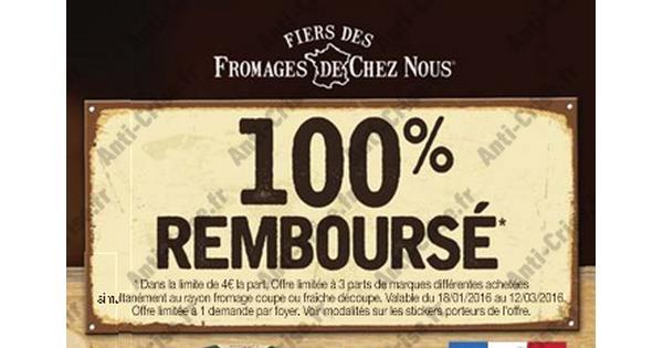 Offre de Remboursement Fiers des Fromages de chez Nous : 3 parts 100 % Remboursées - anti-crise.fr
