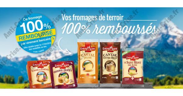 Offre de Remboursement Fromages EntreMont 100 % Remboursé  - anti-crise.fr
