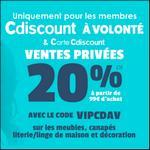 Bon Plan Cdiscount à Volonté : 20% de remise sur les Ventes Privées Maison / Déco - anti-crise.fr
