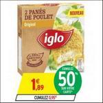 Bon Plan Panés de Poulet Iglo chez Intermarché - anti-crise.fr