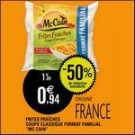 Bon Plan Mc Cain : Frites Fraîches à 0,44€ chez Leclerc - anti-crise.fr