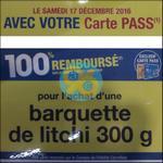 Offre de Rmboursement Carrefour : La Barquette de Litchi 100% Remboursée - anti-crise.fr