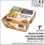 Bon Plan Dessert Sans Sucres Ajoutés Charles & Alice chez Carrefour - anti-crise.fr