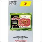 Bon Plan Charal : Carpaccio ou Tartare de Boeuf chez Intermarché - anti-crise.fr