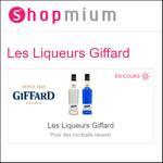 3 Offres de Remboursement Shopmium sur Les Liqueurs Giffard - anti-crise.fr