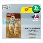 Bon Plan Filets de Poulet Rôti Le Gaulois chez Intermarché - anti-crise.fr