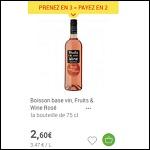 Bon Plan Vin Rosé Fruit and Wine chez Carrefour - anti-crise.fr