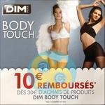 Offre de Remboursement Dim : 10€ Remboursés sur 3 Produits Body Touch - anti-crise.fr
