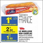 Bon Plan Moelleux Ker Cadelac chez Carrefour Market - anti-crise.fr
