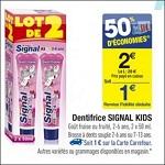 Bon Plan Dentifrice Signal Kids chez Carrefour - anti-crise.fr