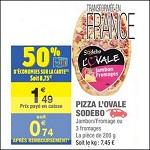 Bon Plan Sodebo : Pizza l'Ovale chez Carrefour Market - anti-crise.fr