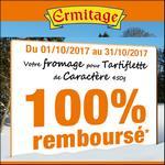 Offre de Remboursement Ermitage : Votre Fromage pour Tartiflette 100% Remboursé en 1 Bon