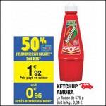 Bon Plan Ketchup Amora chez Carrefour Market - anti-crise.fr