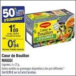 Bon Plan Maggi Ceur de Bouillon chez Carrefour - anti-crise.Fr