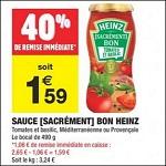 Bon Plan Sauce Heinz Sacrément Bon chez Carrefour Market - antic-rise.fr