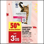 Bon Plan Croquettes pour Chat Perfect Fit chez Carrefour Market